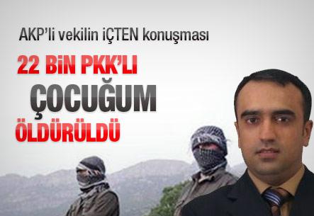akpli_vekil_22_bin_pkkli_cocugum_olduruldu