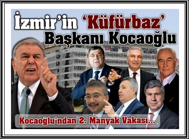İzmir'in 'Küfürbaz' Başkanı Kocaoğlu