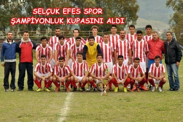 Selçuk Efes Spor Şampiyonluk Kupasını Aldı