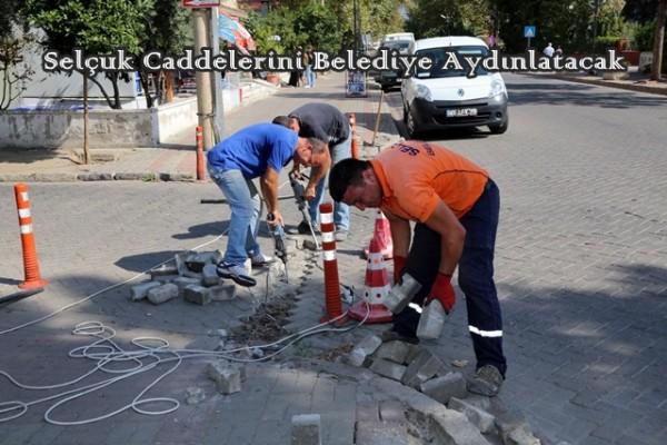 Selçuk Caddelerini Belediye Aydınlatacak