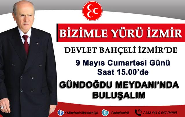 DEVLETBAHCELİ-İZMİRE-GELİYOR