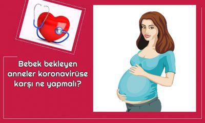 Bebek bekleyen anneler koronavirüse karşı ne yapmalı?