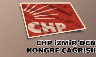 CHP İzmir'den kongre çağrısı!