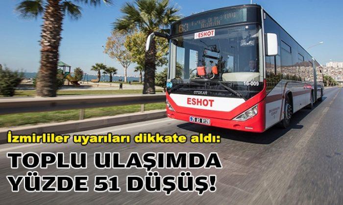İzmir uyarılara kulak verdi: Toplu ulaşım kullanımı yüzde 51 azaldı!
