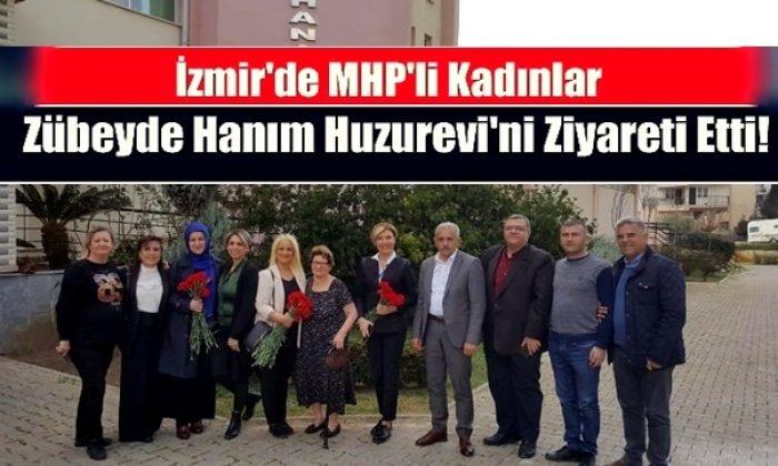 MHP'li Kadınlar'dan Zübeyde Hanım Huzurevi'ne ziyaret