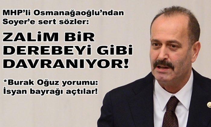MHP'li Osmanağaoğlu Başkan Soyer'i hedef aldı: Zalim bir derebeyi gibi davranıyor!