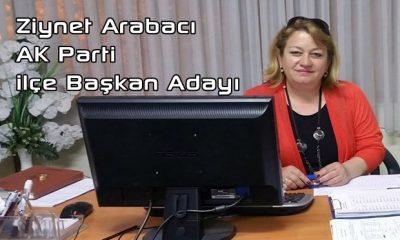 Ziynet Arabacı AK Parti İlçe Başkan Adayı